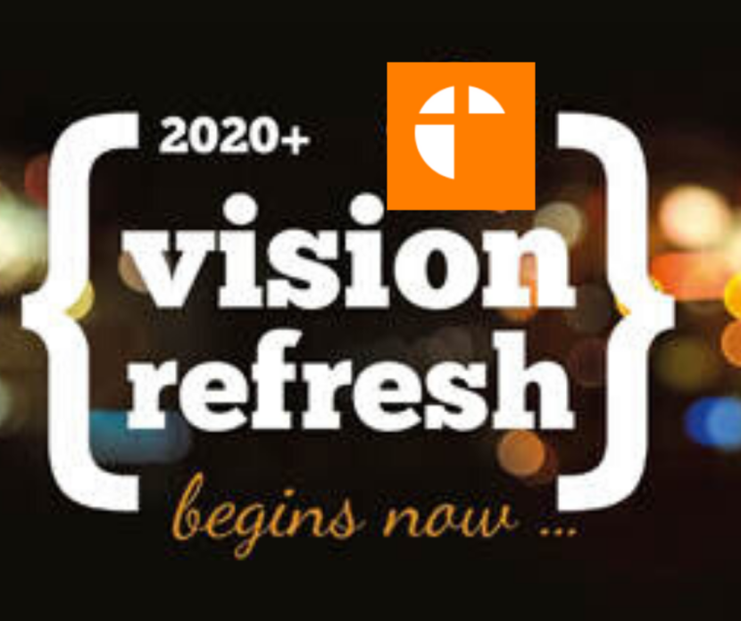 Refreshing our Vision